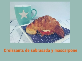 Croissants de sobrasada o mascarpone
