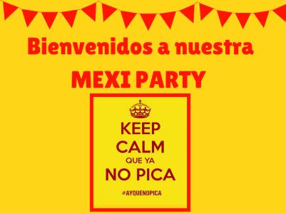 Mexi party ay que no pica