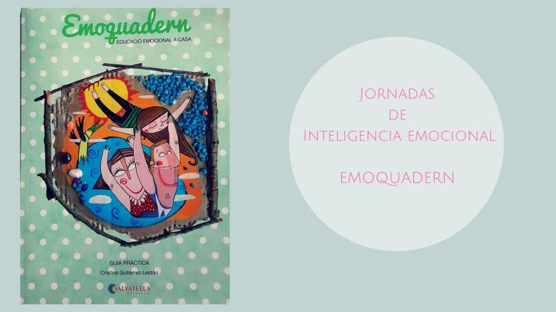 Jornadas de Inteligencia emocional EMOQUADERN