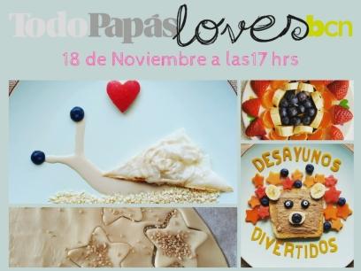 Desayunos divertidos en TodoPapasloves Barcelona