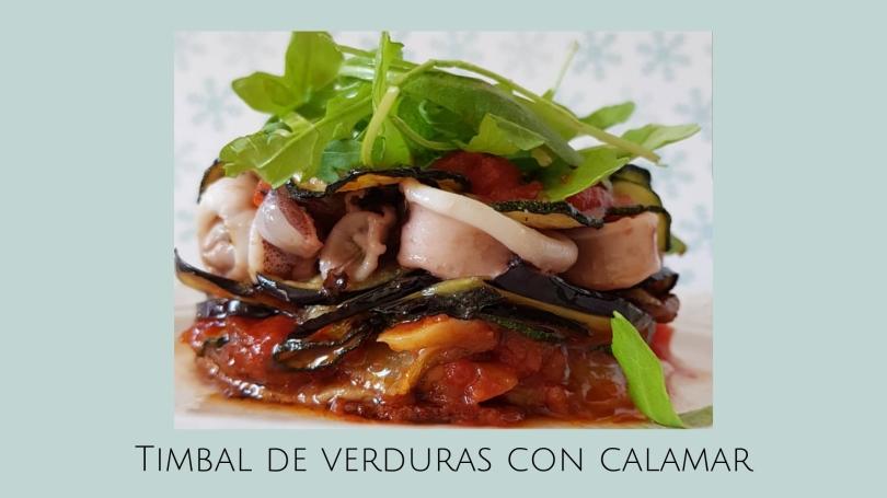 Timbal de verduras con calamar